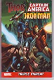 Thor - Captain America - IronMan Marvel Triple Threat (Marvel Triple Threat) (0785136630) by Louise Simonson