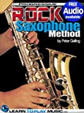 Rock Saxophone Lessons for Beginners: Teach Yourself How to Play Saxophone (Free Audio Available) (Progressive) (English Edition)