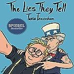 The Lies They Tell | Tuvia Tenenbom