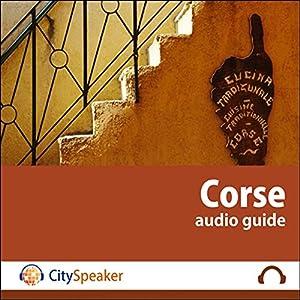 Corse (Audio Guide CitySpeaker) | Livre audio