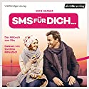 SMS für dich Audiobook by Sofie Cramer Narrated by Sandrine Mittelstädt
