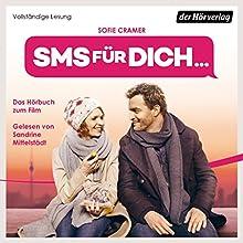 SMS für dich Hörbuch von Sofie Cramer Gesprochen von: Sandrine Mittelstädt