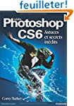 Photoshop CS6 Astuces et secrets in�dits
