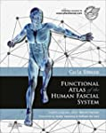 Functional Atlas of the Human Fascial...