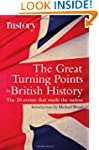 The Great Turning Points of British H...