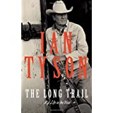 The Long Trail: My Life in the Westby Ian Tyson