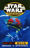 Dark Tide II: Ruin (Star Wars: The New Jedi Order)