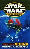 Star Wars: Dark Tide: Ruin (0099409941) by Stackpole, Michael A.