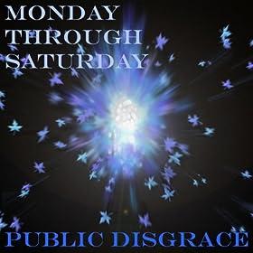 The Daytime Stroller: Public Disgrace