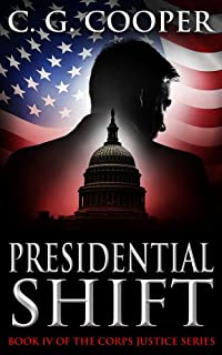 (FREE on 11/11) Presidential Shift: A Political Thriller by C. G. Cooper - http://eBooksHabit.com