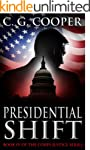 Presidential Shift: A Political Thril...