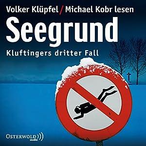 Seegrund (Kommissar Kluftinger 3) Audiobook
