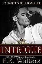 Intrigue (infinitus Billionaires Book 3)