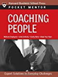 img - for Coaching People: Expert Solutions to Everyday Challenges (Pocket Mentor) book / textbook / text book