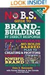 No B.S. Guide to Brand-Building by Di...
