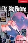 The Big Picture Level 1 (Cambridge English Readers)