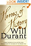 Heroes of History: A Brief History of...