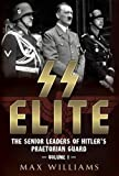 img - for SS Elite. Volume 1: A to J: The Senior Leaders of Hitler's Praetorian Guard book / textbook / text book
