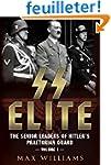 SS Elite: The Senior Leaders of Hitle...