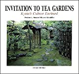 img - for Invitation to tea gardens : Kyoto's Culture Enclosed book / textbook / text book