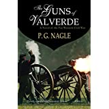 The Guns of Valverde (Far Western Civil War Book 2) ~ P.G. Nagle