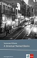 A Streetcar Named Desire: Klett Lektüren Englisch