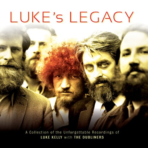 LUKE KELLY : LUKES LEGACY