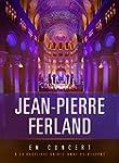 Jean-Pierre Ferland:  En concert � la...