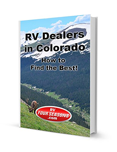 Rv Dealers In Colorado: How To Find The Best!