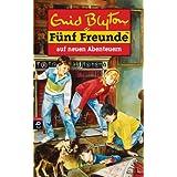 """Funf Freunde, Bd. 2: Funf Freunde auf neuen Abenteuernvon """"Enid Blyton"""""""