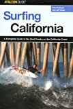 Search : Surfing California: A Complete Guide to the Best Breaks on the California Coast (Surfing Series)