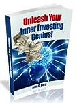 Unleash Your Inner Investing Genius (...