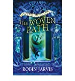 Robin Jarvis [(The Woven Path)] [ By (author) Robin Jarvis ] [September, 2015]