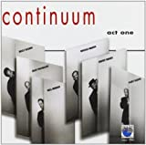 Continuum - Act One By Continuum (2004-09-27)
