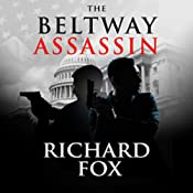 The Beltway Assassin: Eric Ritter Spy Thriller Book 4 | Richard Fox