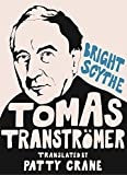 img - for Bright Scythe: Selected Poems by Tomas Transtr mer book / textbook / text book
