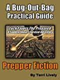 Bug Out Bag: A Practical Guide (Through a Prepper Fiction Story): Asteroid Impact in L.A.!