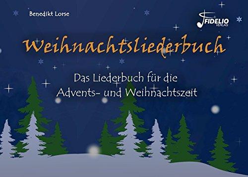 Weihnachtsliederbuch-Das-Liederbuch-fr-die-Advents-und-Weihnachtszeit