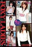 FOXY LADIES イカしたオンナたち 7 [DVD]