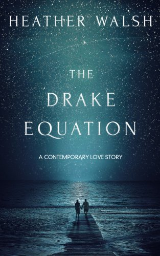 She's a Democrat, he's a Republican … but red, white and blue sparks fly when they meet…. The Drake Equation By Heather Walsh, Now Just 99 Cents!