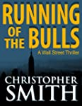 Running of the Bulls (A Wall Street T...