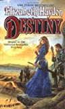 Destiny: Child of the Sky (Rhapsody Trilogy) (0812570839) by Haydon, Elizabeth