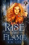 Rise of the Flame (The Eura Chronicles Book 1)