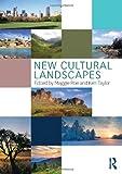 New Cultural Landscapes
