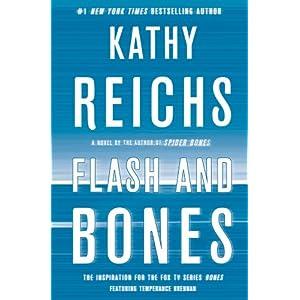 Flash and Bone - Kathy Reichs