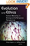 Evolution And Ethics: Human Morality...