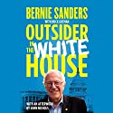 Outsider in the White House: Special Audio Edition Audiobook by Bernie Sanders, Huck Gutman, John Nichols - afterword Narrated by Joe Barrett, Brian Sutherland