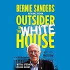 Outsider in the White House: Special Audio Edition Hörbuch von Bernie Sanders, Huck Gutman, John Nichols - afterword Gesprochen von: Joe Barrett, Brian Sutherland