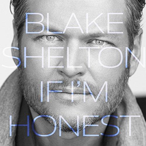 BLAKE SHELTON - If I