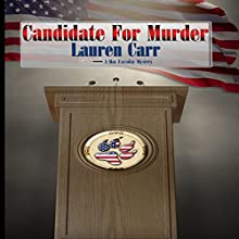 Candidate for Murder: A Mac Faraday Mystery, Book 12 Audiobook by Lauren Carr Narrated by C.J. McAllister
